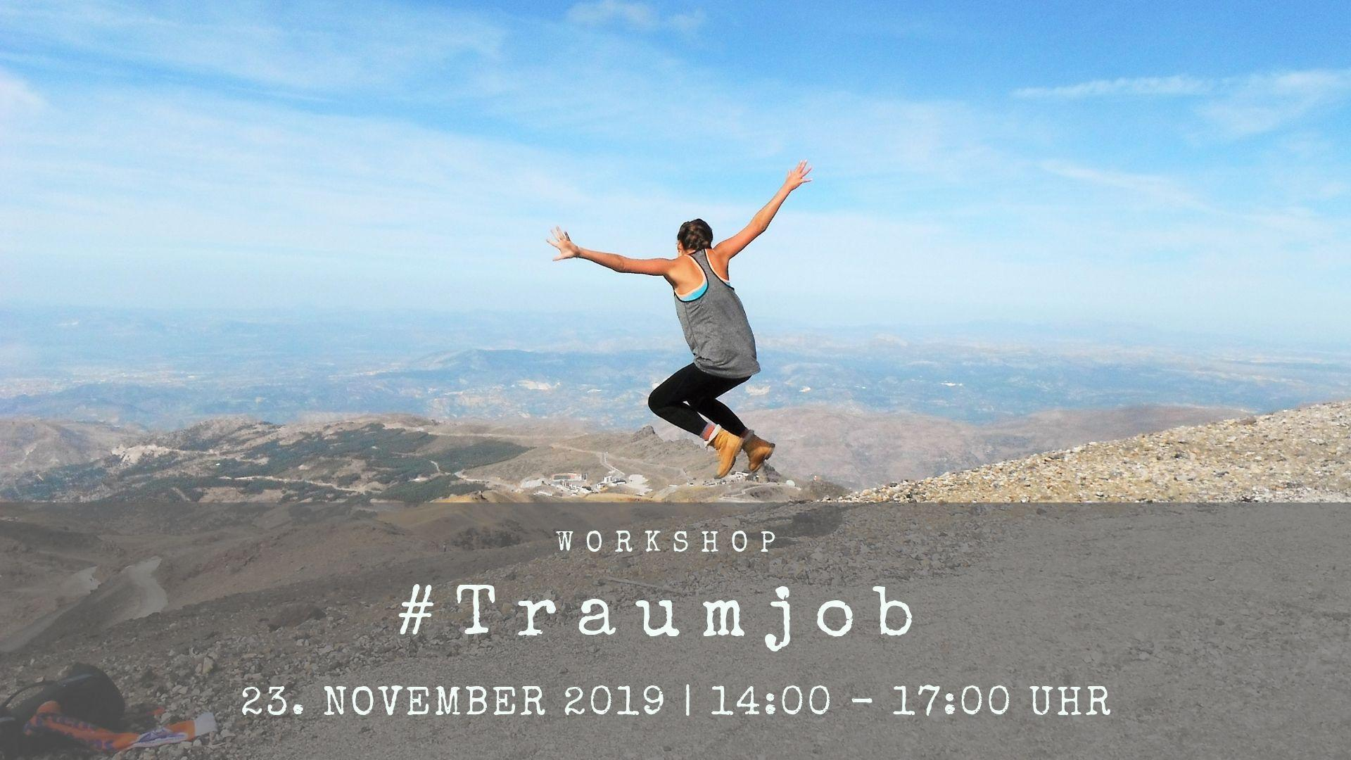 #Traumjob Workshop
