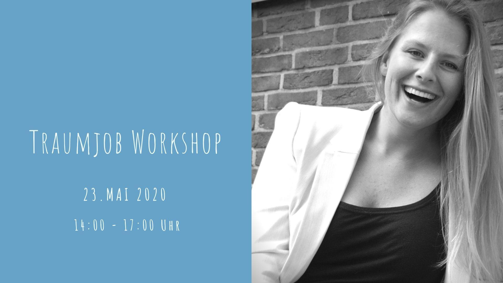 Traumjob Workshop